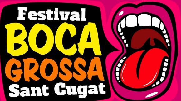 Cugat.cat et convida al Festival Boca Grossa aquest dissabte