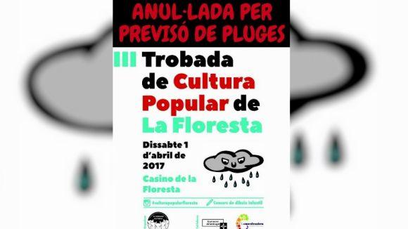 Anul·lada la trobada d'entitats de cultura popular i tradicional de dissabte a la Floresta per risc de pluja