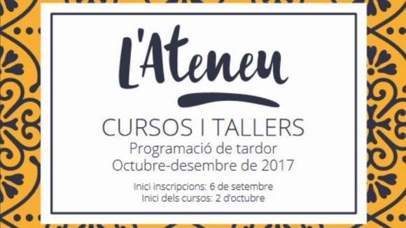 L'Ateneu obre avui les inscripcions per als nous cursos i tallers d'octubre a desembre