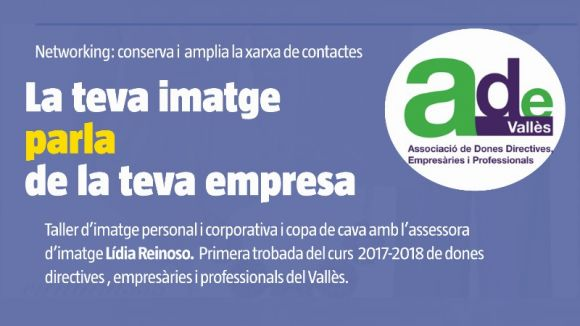 L'Associació Ade Vallès comença el curs aquest dijous amb formació sobre la imatge personal i corporativa