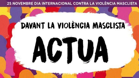 'Contra la violència masclista ACTUA'