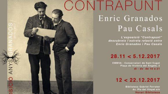 La Biblioteca Gabriel Ferrater acull l'exposició 'Contrapunt' sobre la relació entre Granados i Casals