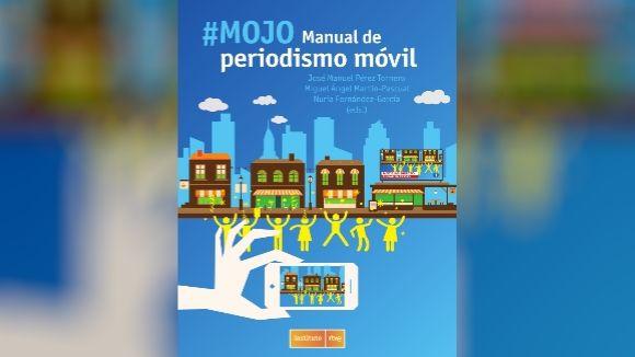 Presentació de llibre: '#MOJO. Manual de periodismo móvil'
