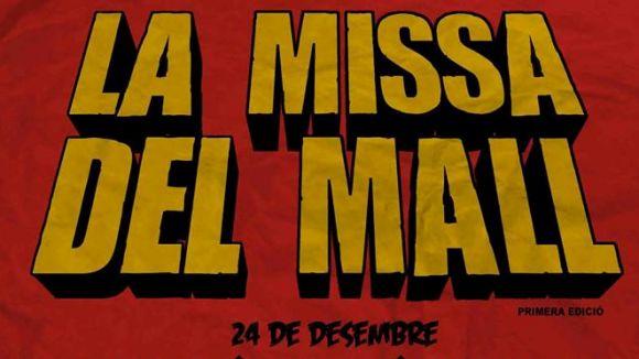 El cartell de la Missa del Mall / Foto: Dissidència Sònica