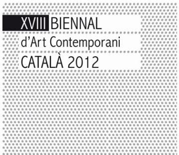 La 18a Biennal d'Art Contemporani comença a rodar la setmana vinent