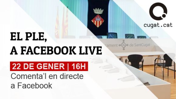 Cugat.cat retransmetrà els plens municipals en directe a Facebook Live