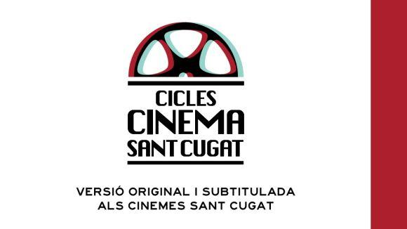 La programació fins al juliol dels nous cicles de cinema a Cinesa arrenca dijous vinent