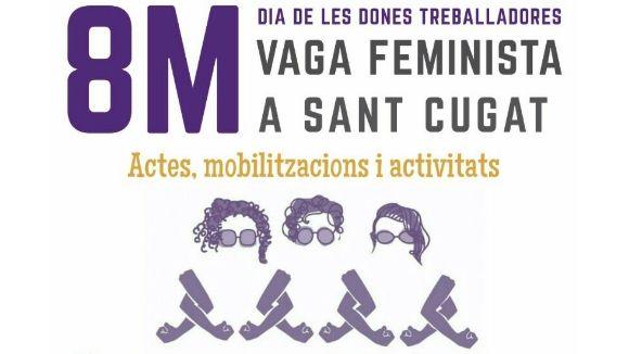 La crida a la vaga feminista arriba a Sant Cugat amb piquets, activitats i una manifestació