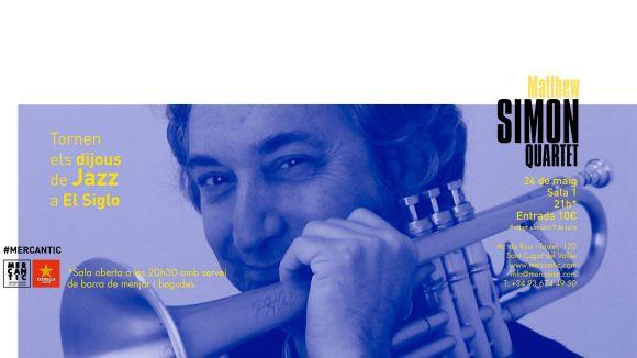 El jazz de Matthew Simon Quartet arriba aquest dijous a El Siglo