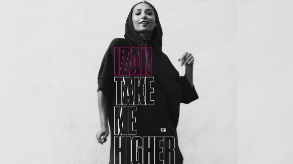 'Take Me Higer' és el nou senzill de l'artista santcugatenca Izah