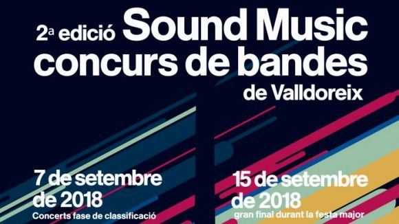 Festa Major de Valldoreix: Final del 2n Concurs de bandes Sound Music