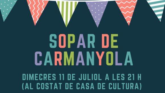 La Coordinadora de Cultura Popular proposa avui un sopar de carmanyola per acomiadar la Festa Major