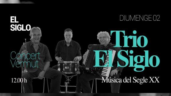 El Trio El Siglo, proposta musical avui al Mercantic