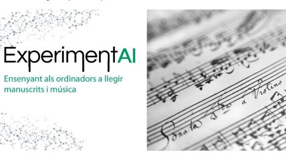 ExperimentAI 03: 'Ensenyant als ordinadors a llegir manuscrits i música'