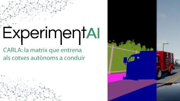 ExperimentAI 05: 'Carla: La matrix que entrena els cotxes autònoms'