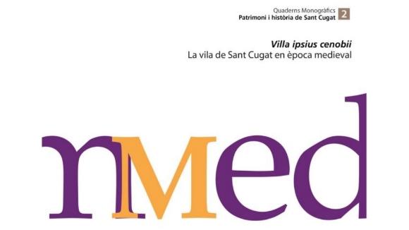 Presentació: 'Quaderns monogràfics de Patrimoni i Història de Sant Cugat', número 2