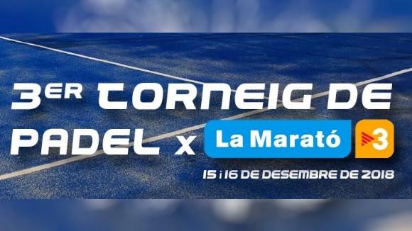 Nadal: 3r Torneig de pàdel per a La Marató de TV3