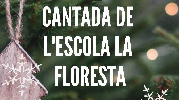Nadal: Cantada de l'escola La Floresta