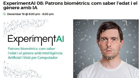 ExperimentAI 08: 'Patrons biomètrics: com saber l'edat i el gènere amb IA'