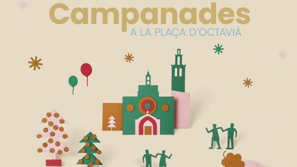 Nadal: Fes les campanades a la plaça d'Octavià