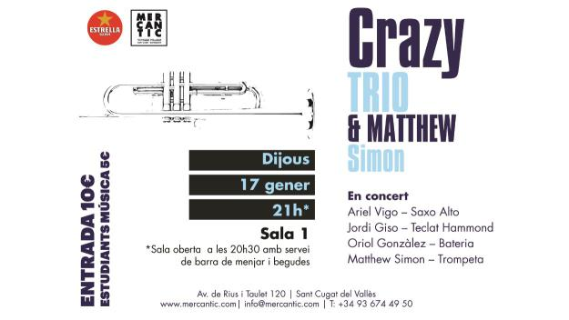 Jazz a El Siglo: Crazy Trio & Matthew Simon