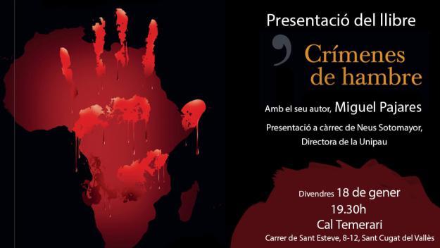 Nits temàtiques de la Unipau: Presentació del llibre 'Crímenes de hambre'