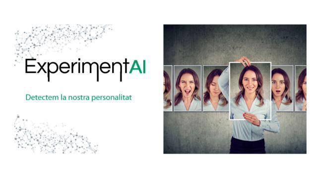 ExperimentAI 11: 'Detectem la nostra personalitat'