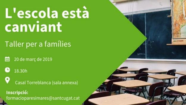 Taller per a famílies: 'L'escola i l'institut estan canviant'
