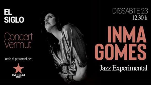 Concert-vermut a El Siglo: Inma Gomes