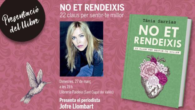 Presentació de llibre: 'No et rendeixis', de Tània Sarrias