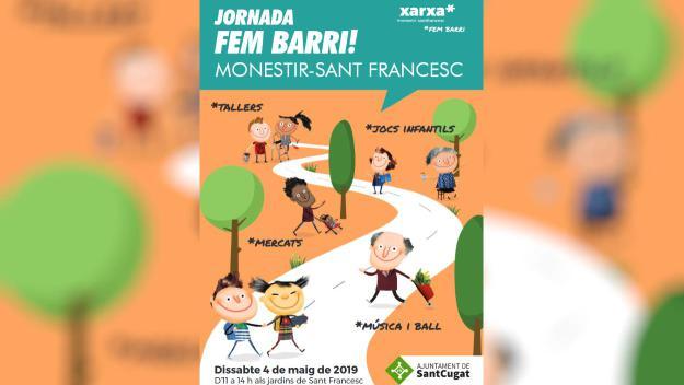 Jornada: 'Fem barri!' (Monestir-Sant Francesc)