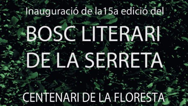 Centenari de la Floresta: 15a edició del Bosc Literari