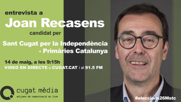 Joan Recasens, candidat per Sant Cugat per la Independència