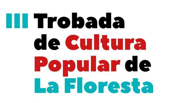 3a Trobada de cultura popular de la Floresta