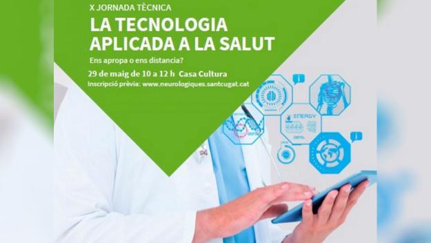 10a Jornada tècnica 'La tecnologia aplicada a la Salut'