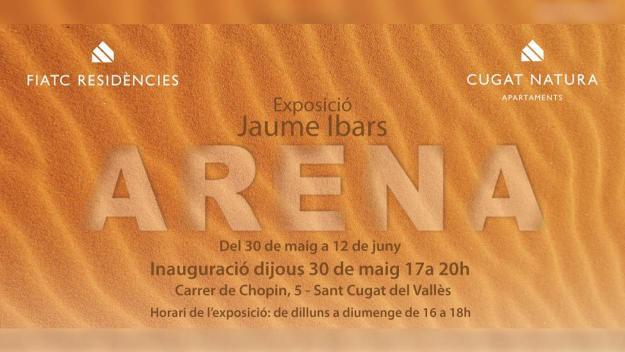 Exposició: 'Arena', de Jaume Ibars