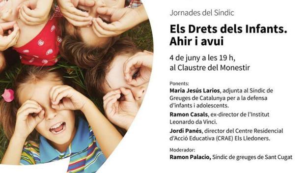 Jornades del Síndic: 'Els Drets dels Infants. Ahir i avui'