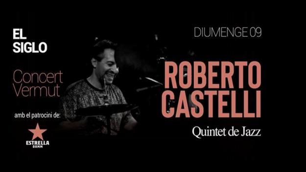 Concert-vermut a El Siglo: Roberto Castelli