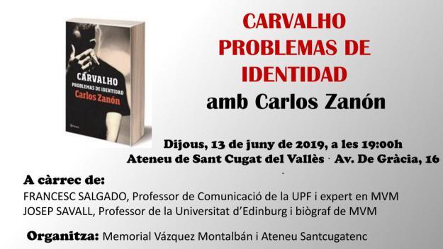 Presentació de llibre: 'Carvalho. Problemas de identidad', de Carlos Zanón