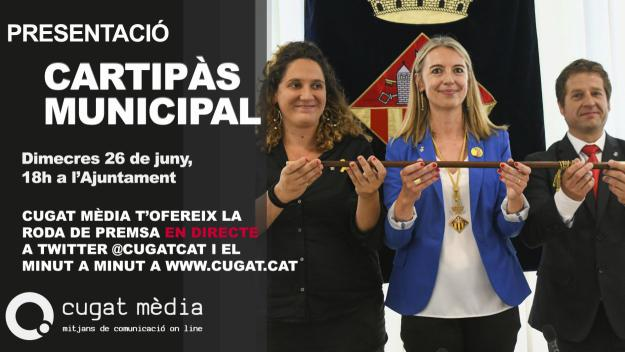 Cugat Mèdia ofereix en directe la presentació del nou cartipàs que governarà Sant Cugat