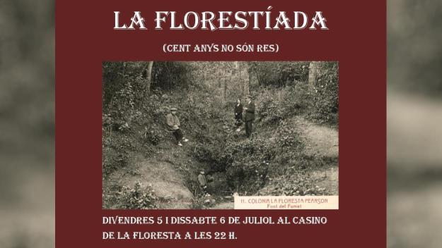 Centenari de la Floresta: Teatre: 'La Florestíada, cent anys no són res'