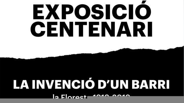 Centenari de la Floresta: Inauguració d'exposició: 'La invenció d'un barri. La Floresta 1919-2019'