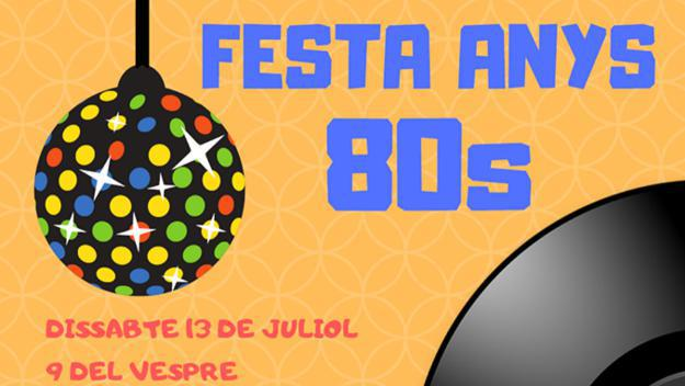 Festa dels Anys 80