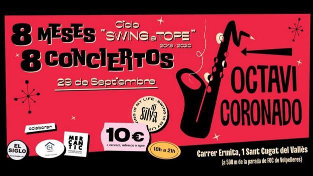 Concert núm. 1 del cicle 'Swing A Tope': Octavi Coronado