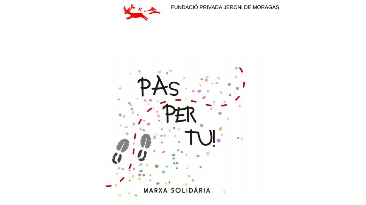 La Fundació Jeroni de Moragas organitza dissabte la 2a marxa solidària Pas per tu