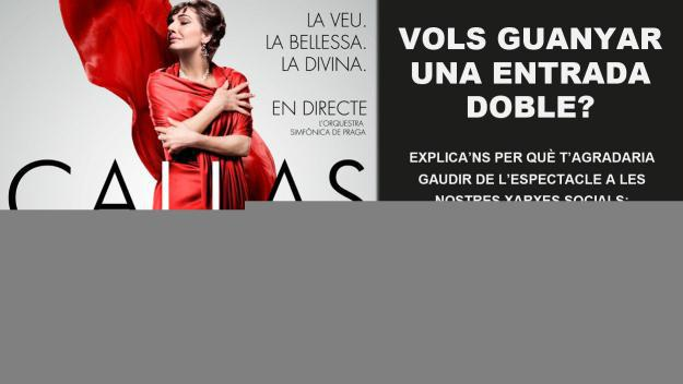 Concurs: vols una entrada doble per veure 'Callas in concert' al Teatre-Auditori?