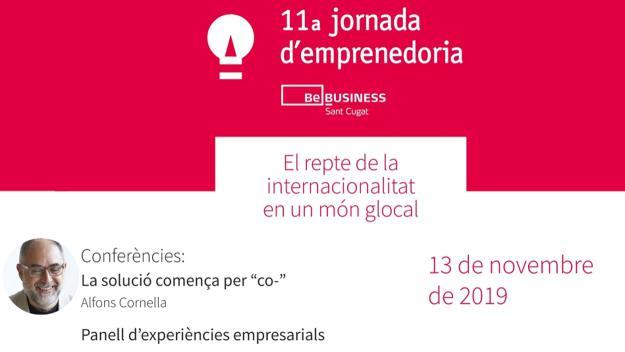 11a Jornada d'Emprenedoria: 'El repte de la internacionalitat en un món glocal'