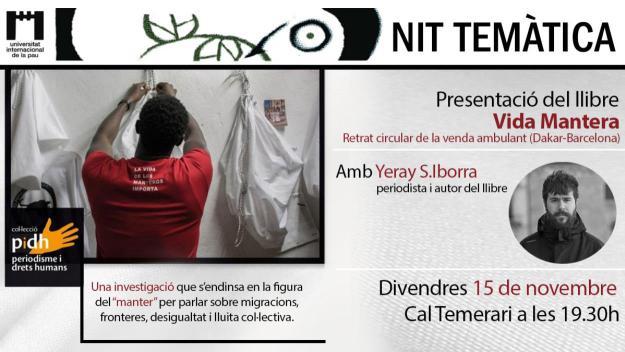 Nits temàtiques de la Unipau: Presentació del llibre 'Vida mantera'