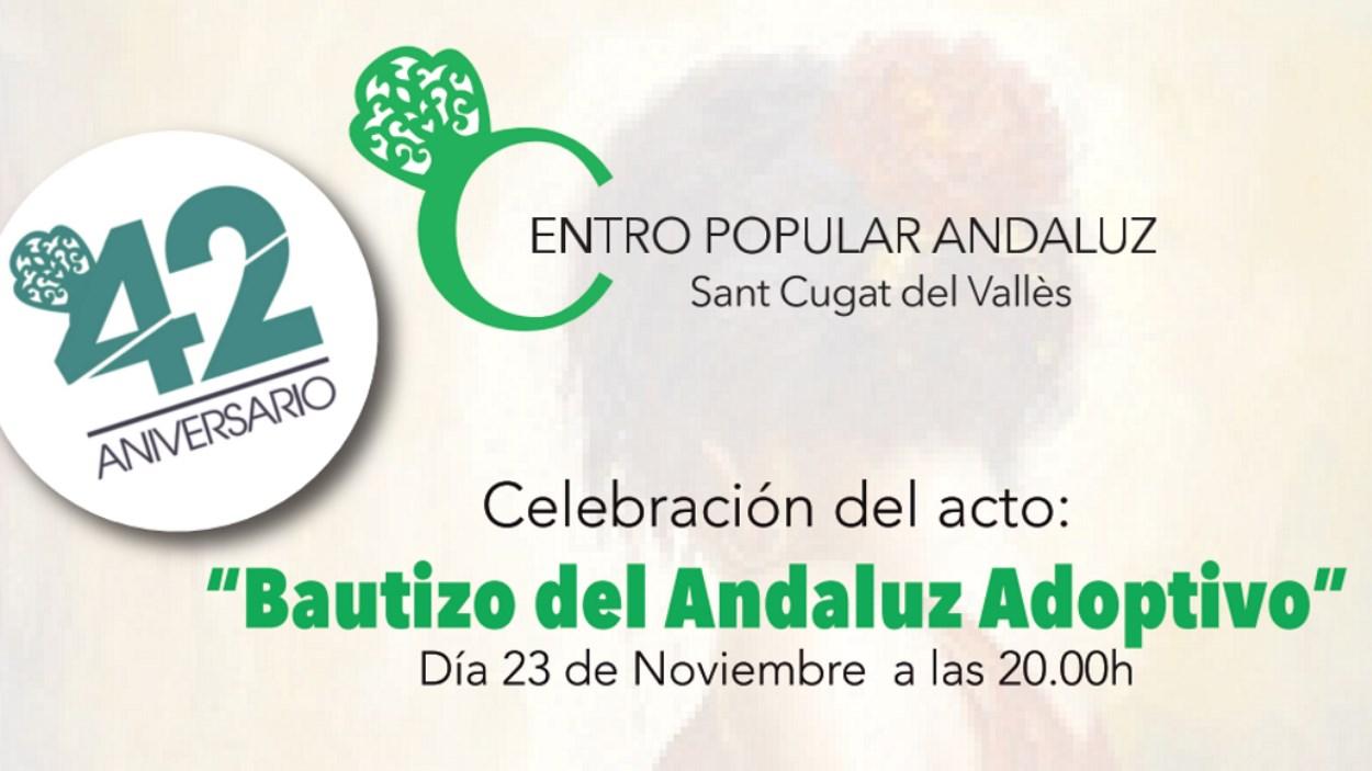 Acte del Centro Popular Andaluz: 'Bateig de l'andalús adoptiu'