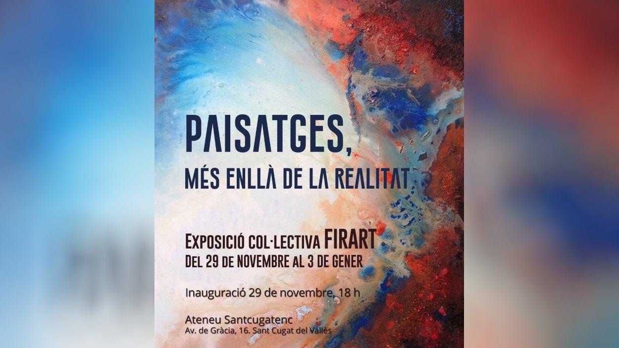 Exposició col·lectiva de Firart 'Paisatges, més enllà de la realitat'